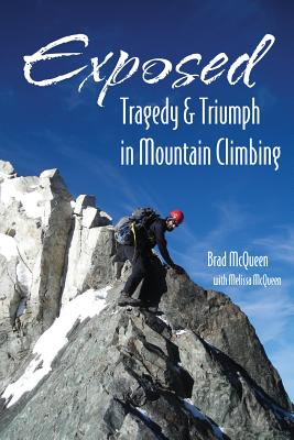 Exposed: Tragedy & Triumph in Mountain Climbing Cover Image