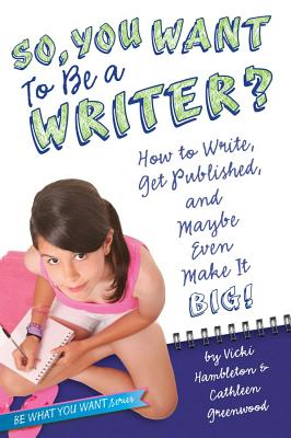 So, You Want to Be a Writer? Cover