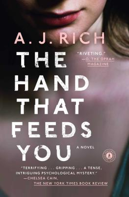 The Hand that Feeds You by A.J. Rich