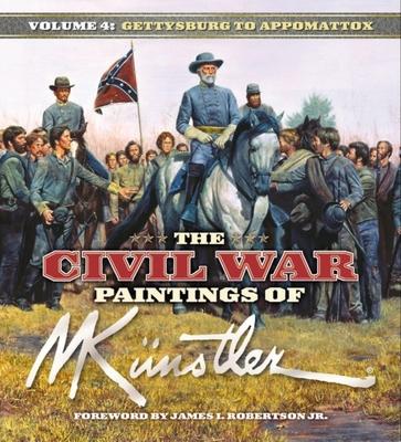The Civil War Paintings of Mort Kunstler: Volume 4 Cover Image