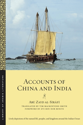 Accounts of China and India (Library of Arabic Literature #55) Cover Image