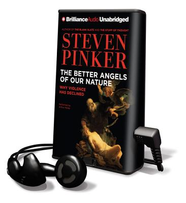The Better Angels of Our Nature: Why Violence Has Declined [With Earbuds] (Playaway Adult Nonfiction) Cover Image