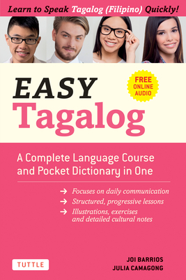 Easy Tagalog: A Complete Language Course and Pocket Dictionary in One! (Free Companion Online Audio) Cover Image