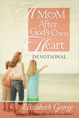 A Mom After God's Own Heart Devotional Cover