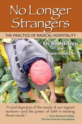 No Longer Strangers: The Practice of Radical Hospitality Cover Image