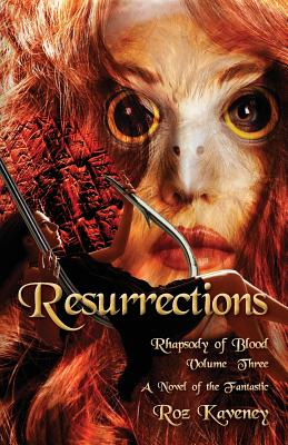 Resurrections - Rhapsody of Blood, Volume Three Cover