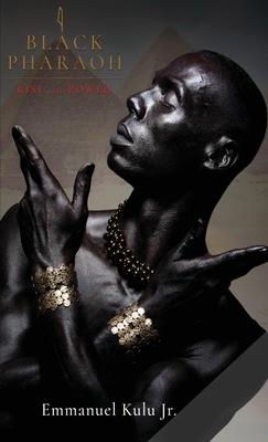 I, Black Pharaoh: Rise to Power Cover Image