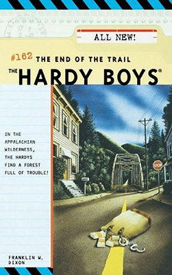 The End of the Trail (Hardy Boys #162) Cover Image