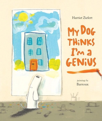 My Dog Thinks I'm a Genius Cover