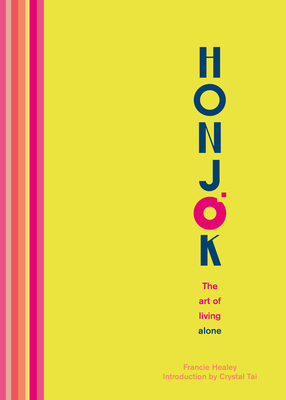Honjok: The Art of Living Alone Cover Image