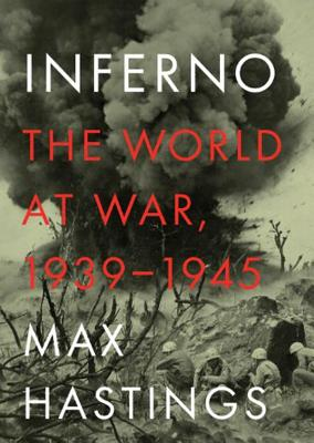 Inferno, Part 2: The World at War, 1939-1945 Cover Image