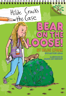 Bear on the Loose!: A Branches Book (Hilde Cracks the Case #2) (Library Edition): A Branches Book Cover Image