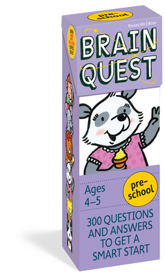 Brain Quest Preschool, revised 4th edition: 300 Questions and Answers to Get a Smart Start (Brain Quest Decks) Cover Image