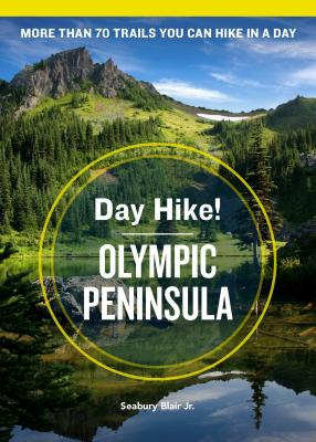 Day Hike! Olympic Peninsula, 4th Edition Cover Image