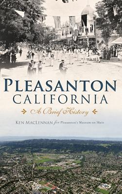 Pleasanton, California: A Brief History Cover Image