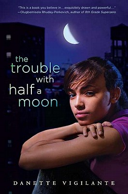 The Trouble with Half a Moon Cover