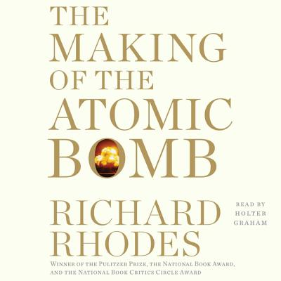 Cover for The Making of the Atomic Bomb