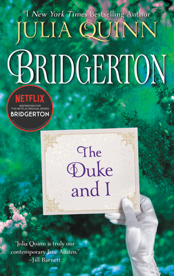 The Duke and I: Bridgerton (Bridgertons #1)