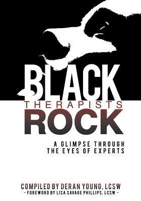 Black Therapists Rock: A Glimpse Through the Eyes of Experts Cover Image