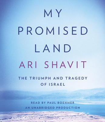My Promised Land: The Triumph and Tragedy of Israel Cover Image