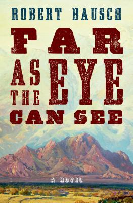 Far as the Eye Can See: A Novel Cover Image
