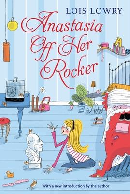 Cover for Anastasia Off Her Rocker (An Anastasia Krupnik story)