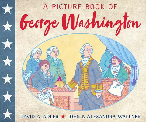 Cover for A Picture Book of George Washington (Picture Book Biography)