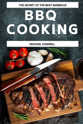 BBQ Cooking: The Secret of the best barbecue Cover Image