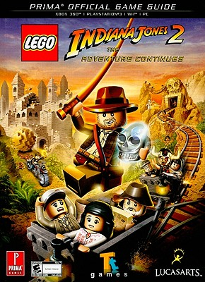 Lego Indiana Jones 2: The Adventure Continues: Prima Official Game Guide Cover Image