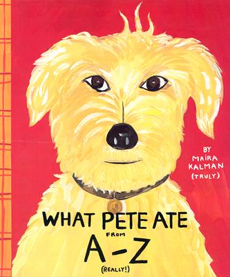What Pete Ate from A to Z Cover Image