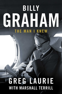 Billy Graham: The Man I Knew cover