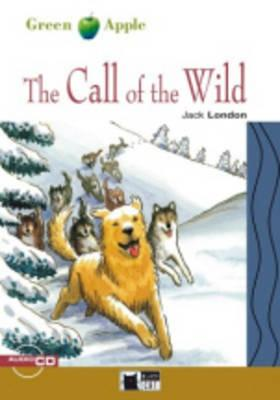 The Call of the Wild [With CD] (Green Apple Step Two) Cover Image