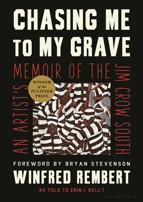 Chasing Me to My Grave: An Artist's Memoir of the Jim Crow South Cover Image
