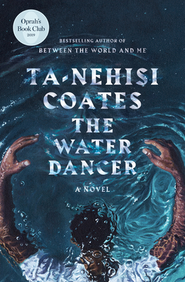 The Water Dancer: A Novel Cover Image
