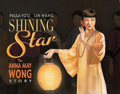Shining Star: The Anna May Wong Story Cover Image