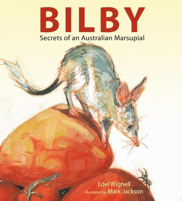 Bilby: Secrets of an Australian Marsupial Cover Image