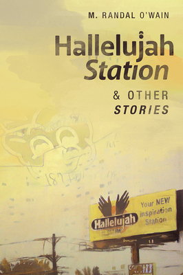 Hallelujah Station and Other Stories Cover Image