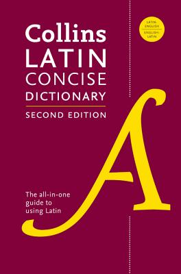Collins Latin Concise Dictionary, Second Edition Cover Image