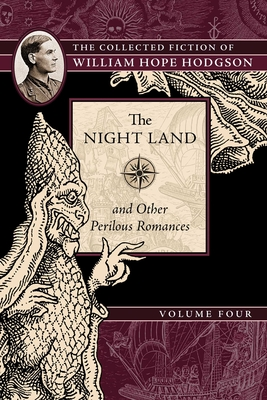 Cover for The Night Land and Other Perilous Romances