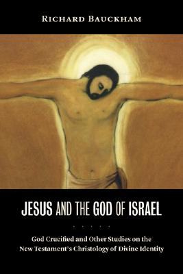 Jesus and the God of Israel Cover
