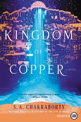 The Kingdom of Copper: A Novel (The Daevabad Trilogy) Cover Image