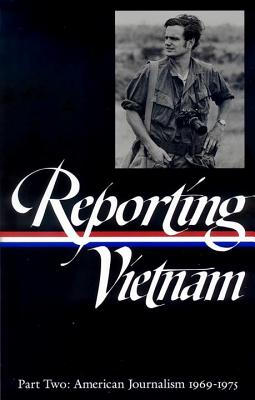 Reporting Vietnam Part Two Cover