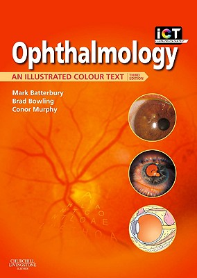 Ophthalmology: An Illustrated Colour Text (Illustrated Colour Texts) Cover Image