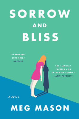 Sorrow and Bliss: A Novel Cover Image