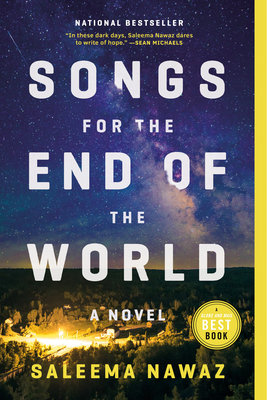 Songs for the End of the World: A Novel Cover Image