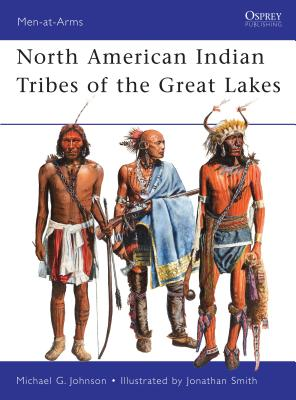 North American Indian Tribes of the Great Lakes Cover Image