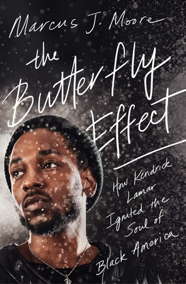 The Butterfly Effect: How Kendrick Lamar Ignited the Soul of Black America Cover Image