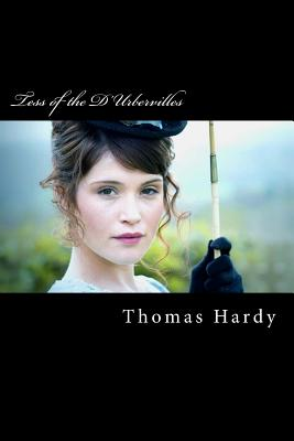 Tess of the D'Urbervilles: A Pure Woman Faithfully Presented Cover Image