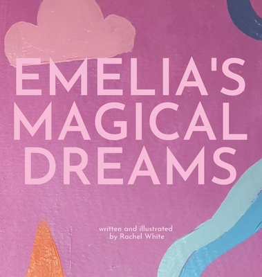 Emelia's Magical Dreams Cover Image