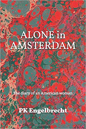Alone in Amsterdam: The Diary of an American Woman Cover Image